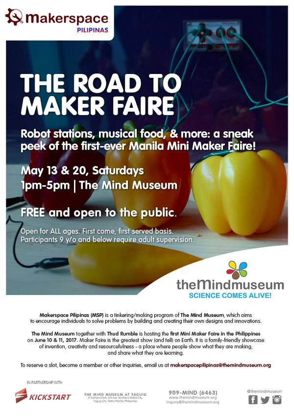 Taguig metro savvy the mind museum invites the public to the road to maker faire a sneak peek of the first ever manila mini maker faire on may 13 and 20 saturdays 1 pm to stopboris Image collections